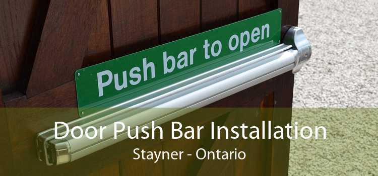 Door Push Bar Installation Stayner - Ontario