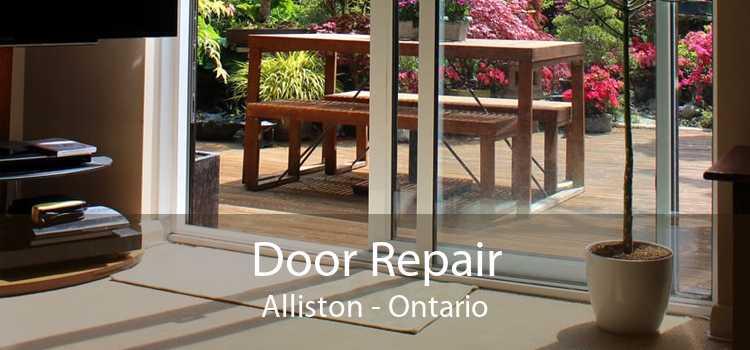 Door Repair Alliston - Ontario