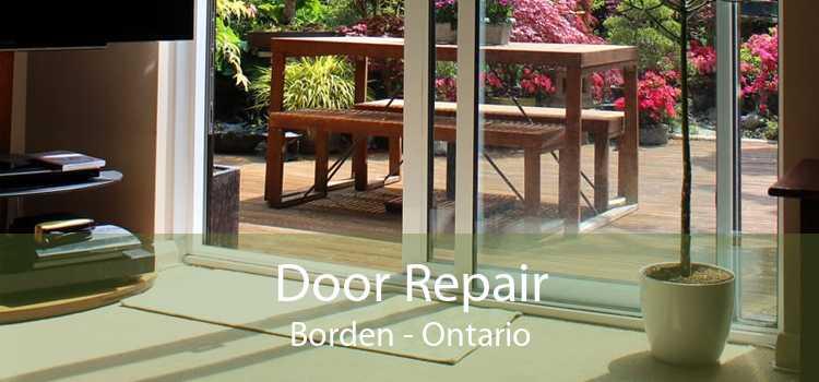 Door Repair Borden - Ontario