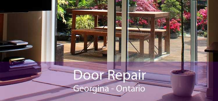 Door Repair Georgina - Ontario