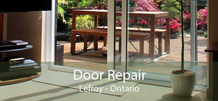 Door Repair Lefroy - Ontario