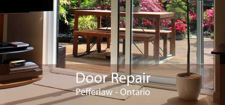 Door Repair Pefferlaw - Ontario