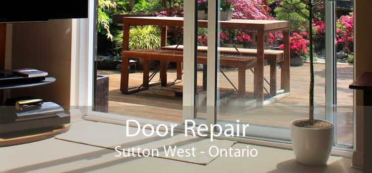 Door Repair Sutton West - Ontario