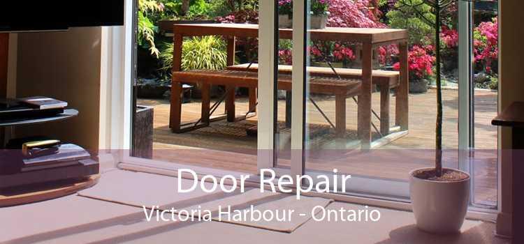 Door Repair Victoria Harbour - Ontario
