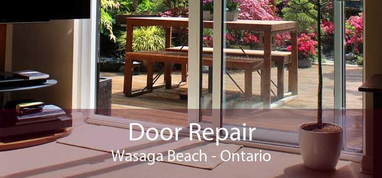 Door Repair Wasaga Beach - Ontario