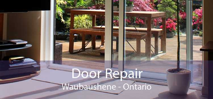 Door Repair Waubaushene - Ontario