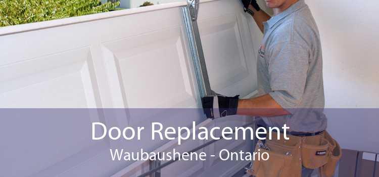 Door Replacement Waubaushene - Ontario