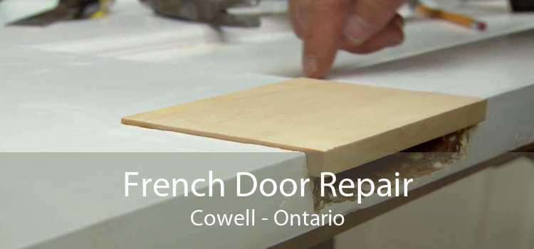 French Door Repair Cowell - Ontario