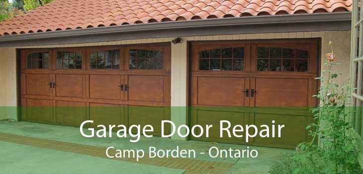 Garage Door Repair Camp Borden - Ontario