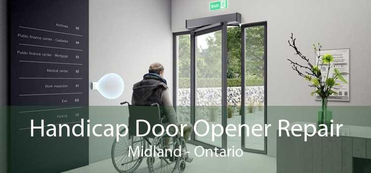 Handicap Door Opener Repair Midland - Ontario