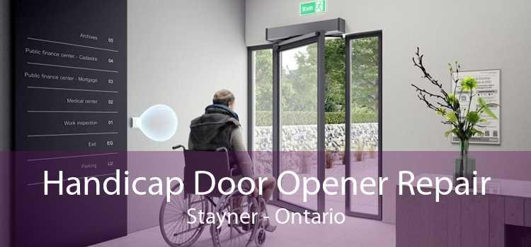 Handicap Door Opener Repair Stayner - Ontario