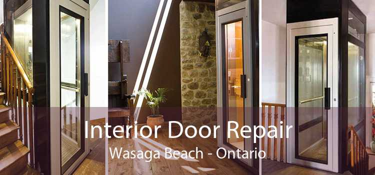 Interior Door Repair Wasaga Beach - Ontario