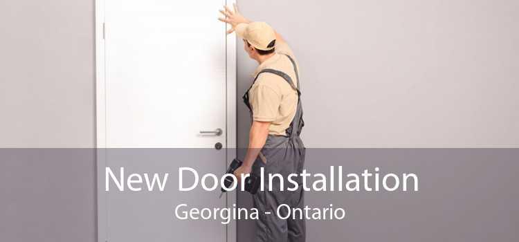 New Door Installation Georgina - Ontario