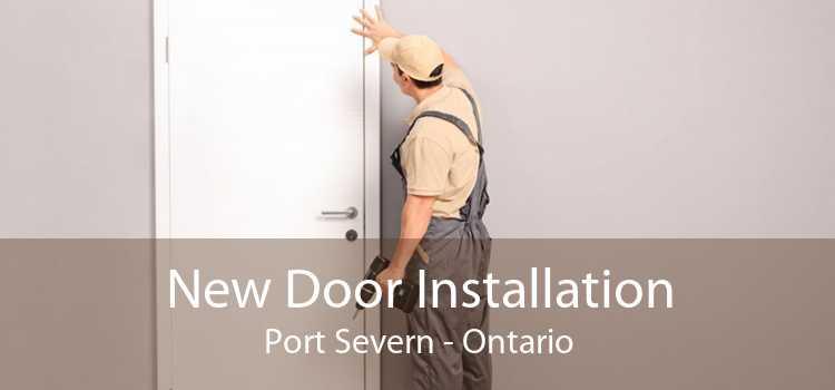 New Door Installation Port Severn - Ontario