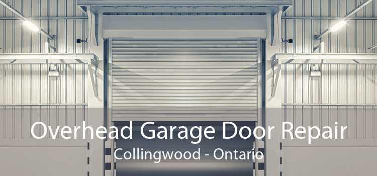 Overhead Garage Door Repair Collingwood - Ontario