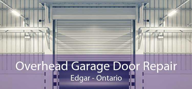 Overhead Garage Door Repair Edgar - Ontario
