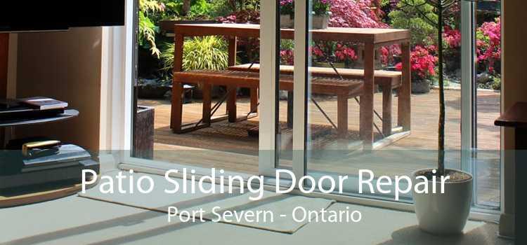 Patio Sliding Door Repair Port Severn - Ontario