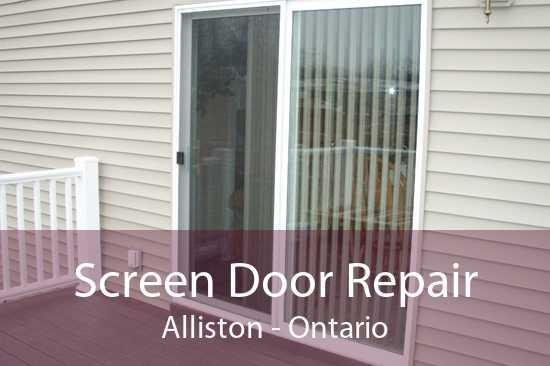 Screen Door Repair Alliston - Ontario